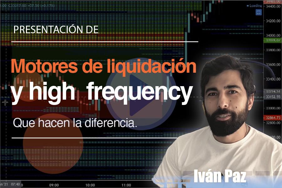 Motores de liquidación y High Frequency