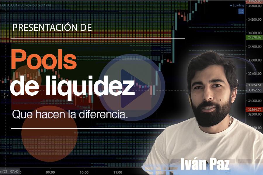 Volumen, Indicadores básicos y presentación de los Pools de Liquidez